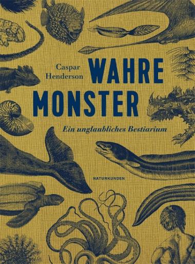 wahre-monster-caspar-henderson