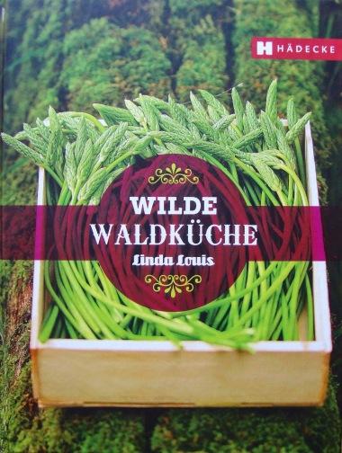 wilde-waldkuche-linda-louis