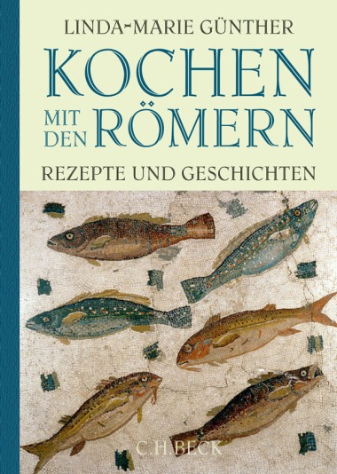 Kochen mit den Römern Linda-Marie Günther