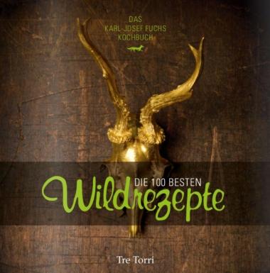 Die 100 besten Wildrezepte