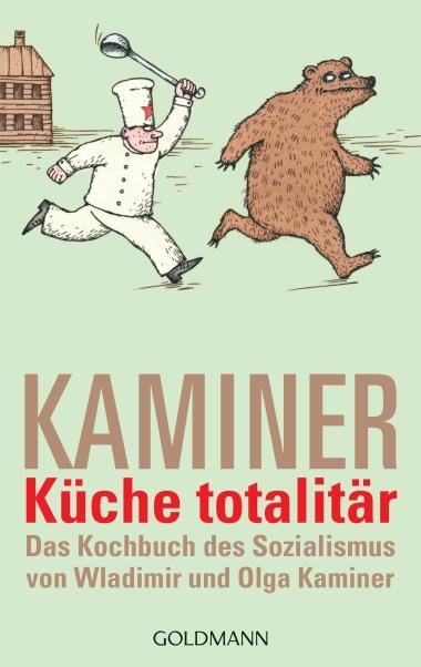 Kueche totalitaer von Wladimir Kaminer