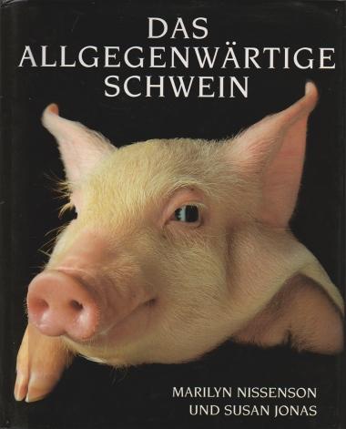 Das allgegenwärtige Schwein