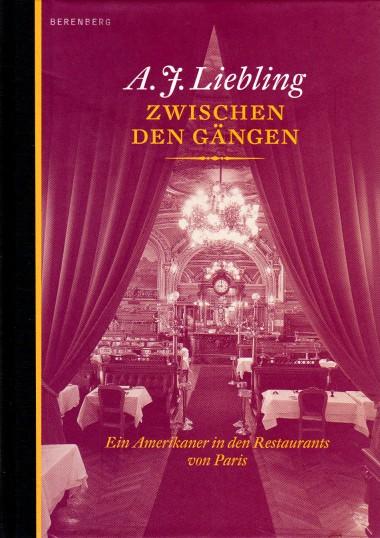 A.J. Liebling - Zwischen den Gängen
