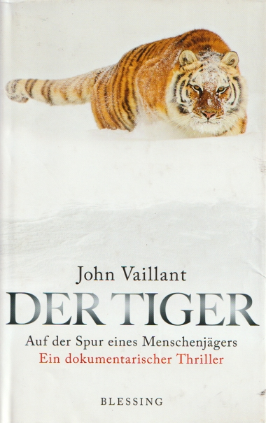 Der Tiger John Vaillant